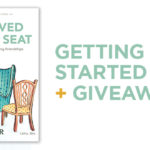 We Saved You a Seat – Getting Started Guide + Giveaway!