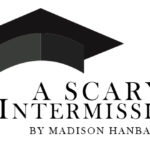 A Scary Intermission