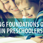 Building Foundations of Faith in Preschoolers