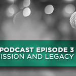 Podcast Episode 3 – The Mission and Legacy of VBS