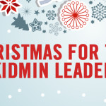 Christmas for the KidMin Leader