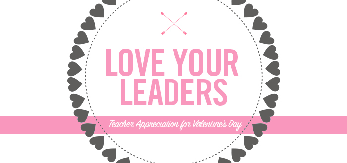 Love Your Leaders!