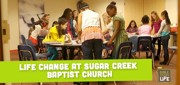 Life Change at Sugar Creek Baptist Church