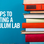 Three Steps to Creating a Curriculum Lab