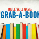 Bible Skills Game: Grab a Book