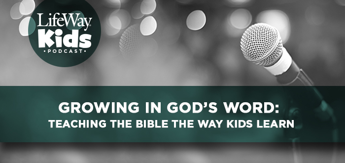 Growing in God's Word: Teaching the Bible the Way Kids Learn
