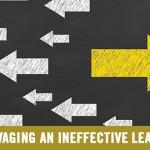 Salvaging an Ineffective Leader