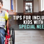 Tips for Including Kids with Special Needs