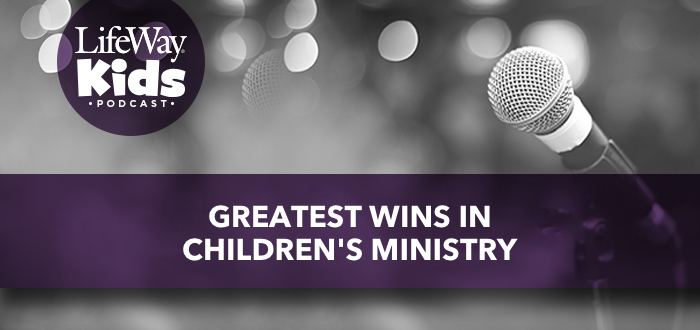 Greatest Wins in Children's Ministry