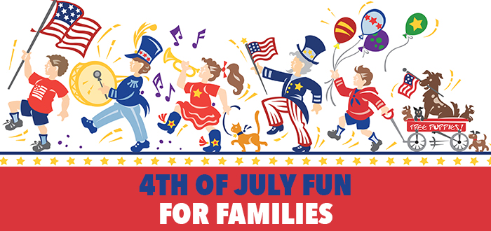 4th of July Fun for Families