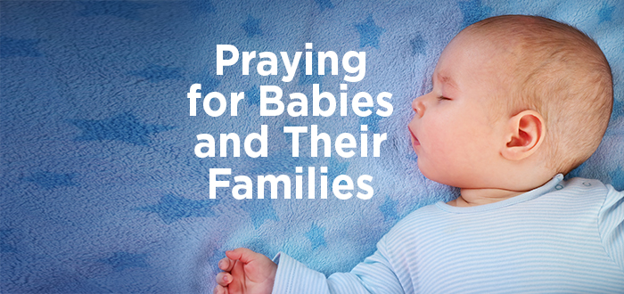 Praying for Babies and Their Families