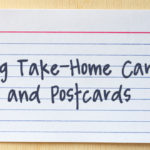 Using Take-Home Cards and Postcards