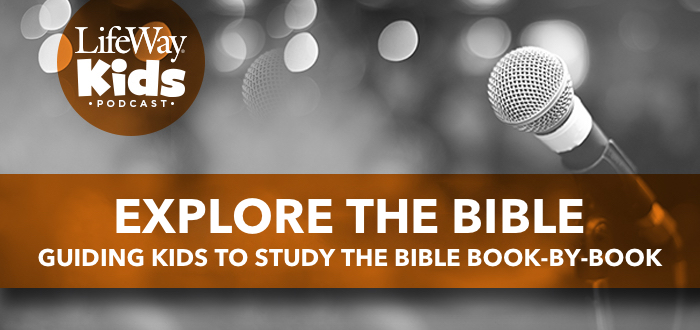 Explore The Bible: Guiding Kids to Study the Bible Book-by Book