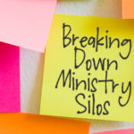 Breaking Down Ministry Silos