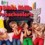 Using Bible Skills with Preschoolers