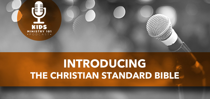 Introducing the Christian Standard Bible