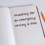 Preparing for an Emergency:  Writing A Plan