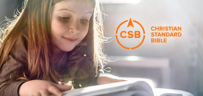 Welcome the Christian Standard Bible (CSB) to LifeWay Kids!