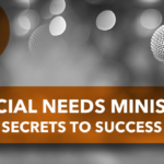 Special Needs Ministry Secrets to Success