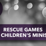 Rescue Games for Children's Ministry