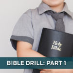 Bible Drill (Part 1)