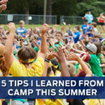5 Tips I Learned at Camp this Summer