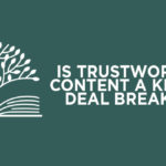 Is Trustworthy Content a Kidmin Deal Breaker?