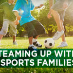 Teaming Up with Sports Families