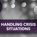 Handling Crisis Situations