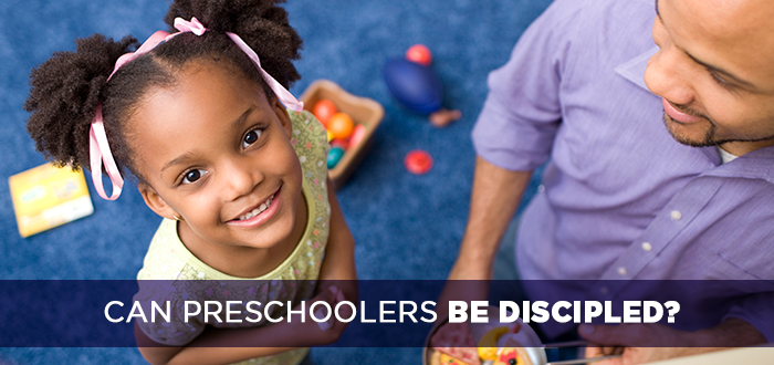 Can Preschoolers be Discipled?