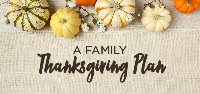 A Family Thanksgiving Plan