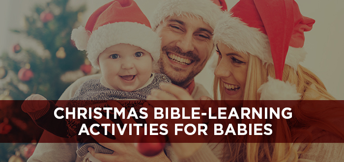 Christmas Bible Learning Activities for Babies