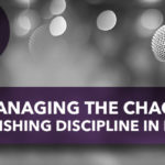 Managing the Chaos: Establishing Discipline in KidMin