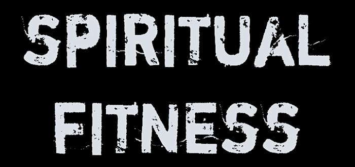 My Spiritual Fitness Plan for 2018