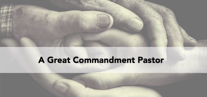 A Great Commandment Pastor