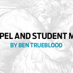 The Gospel and Student Ministry