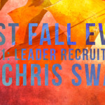 Best Fall Ever – Part 1: Leader Recruitment