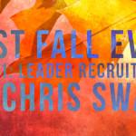 Best Fall Ever – Part 1: Leader Recruitment