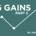 Big Gains – Part 2: Camp