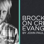 Brock Gill: Creativity in Evangelism