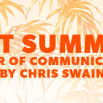 Hot Summer – Part 1: Power of Communication