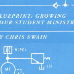 Blueprint: Growing Your Student Ministry – Part 1