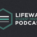 Episode 2: Is Your Student Ministry Healthy? – Part 2