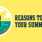 3 Reasons to Plan Your Summer Now
