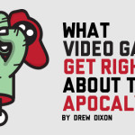 What Video Games Get Right About the Apocalypse