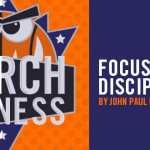 March Madness: Focus on Discipleship