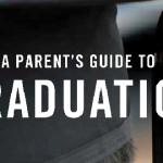 A Parent's Guide to Graduation