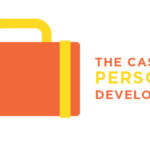Episode 30: The Case for Personal Development