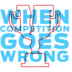Episode 34: When Competition Goes Wrong