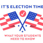 Episode 45: It's Election Time! What Your Students Need to Know